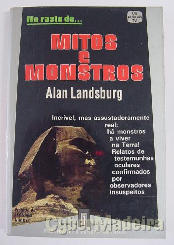 No rasto de... mitos E monstros - alan landsburg
